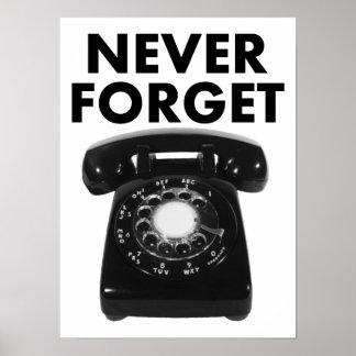 Vergessen Sie nie Drehtelefon-lustiges Plakat
