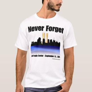 Vergessen Sie nie T-Shirt