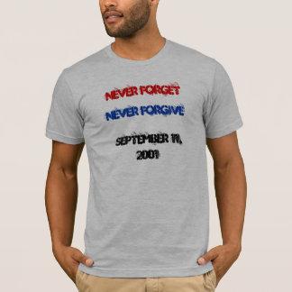 Vergessen Sie nie, verzeihen Sie nie am 11. T-Shirt