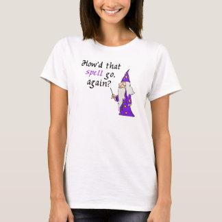 Vergessliches Zauberer-T-Shirt T-Shirt