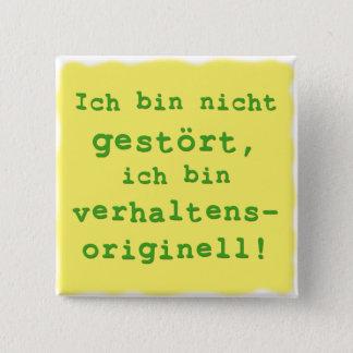 verhaltensoriginell quadratischer button 5,1 cm