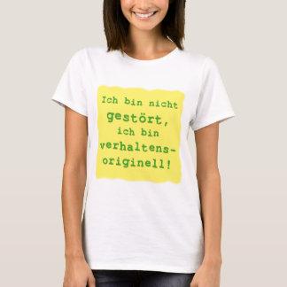 verhaltensoriginell T-Shirt