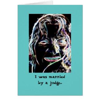 Verheiratet durch einen Richter Karte