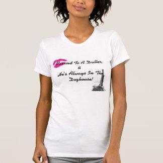 Verheiratet zu einem Bohrer T-Shirt