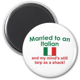 Verheiratet zu einem Italiener Runder Magnet 5,1 Cm