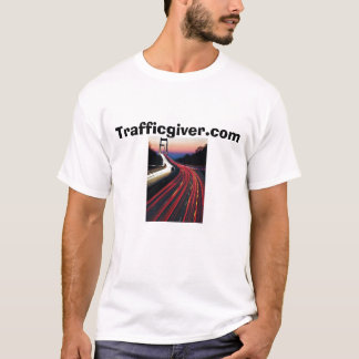 Verkehr 5,      Trafficgiver.com T-Shirt