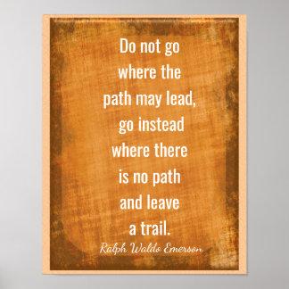Verlassen Sie eine Spur -- Emerson-Zitat -- Poster