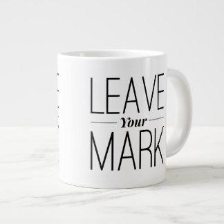 Verlassen Sie Ihre Kennzeichen-Tasse Jumbo-Tasse