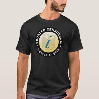 Verlässliche Zensur T-Shirt