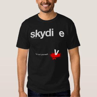 Verletzen Sie sich nicht Skydiver Shirt