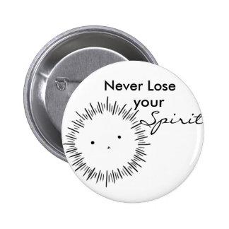 Verlieren Sie nie Ihren Geist Runder Button 5,7 Cm