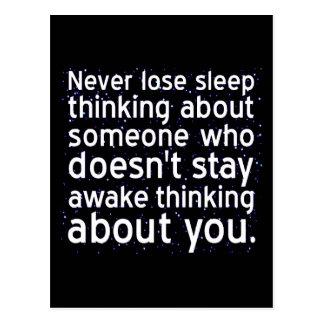 Verlieren Sie nie Schlaf über jemand, das nicht Postkarte