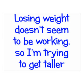 Verlierendes Gewicht scheint nicht zu arbeiten Postkarten
