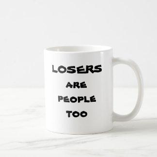 Verlierer sind Leute auch Kaffeetasse