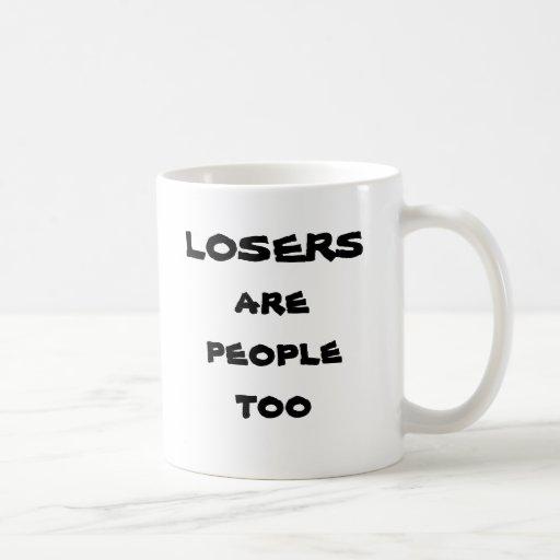 Verlierer sind Leute auch Kaffee Tasse