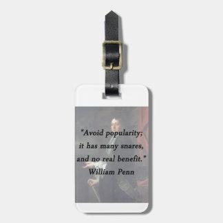 Vermeiden Sie Popularität - William Penn Gepäckanhänger