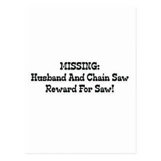 Vermisste Ehemann-und Kettensägen-Belohnung für Postkarte