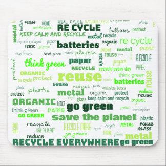 Verringern Sie, verwenden Sie wieder, recyceln Sie Mousepad