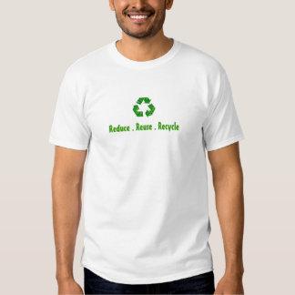 Verringern Sie Wiederverwendung recyceln gehen Shirts