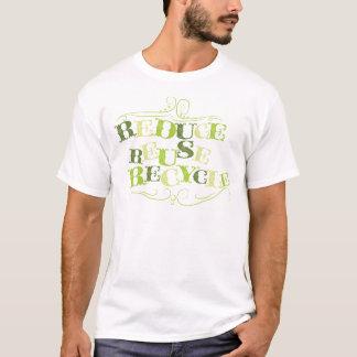 VERRINGERN Sie WIEDERVERWENDUNG RECYCLE.png T-Shirt