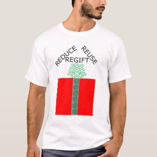 Verringern Sie Wiederverwendung Regift T-Shirt