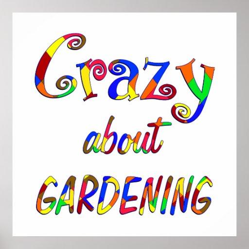 Verrückt über die Gartenarbeit Plakatdruck