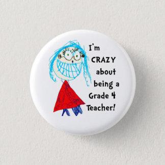 Verrückt über Grad _personalisierten Lehrer-Knopf Runder Button 3,2 Cm