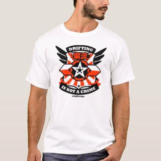 Verrückte Antrieb-Patrouille - das Treiben ist T-Shirt