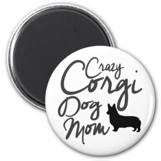 Verrückte Corgi-Hundemamma Runder Magnet 5,7 Cm