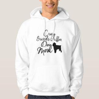 Verrückte Hundemamma Brüssels Griffon Hoodie