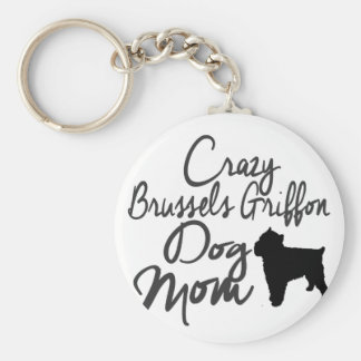 Verrückte Hundemamma Brüssels Griffon Schlüsselanhänger
