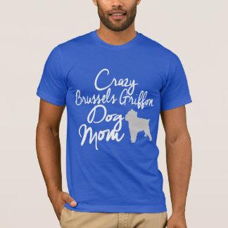 Verrückte Hundemamma Brüssels Griffon T-Shirt