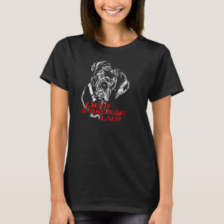 Verrückte neapolitanische Mastiff-Dame T-Shirt