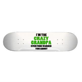 Verrückter Großvater wurden Sie ungefähr gewarnt Skateboard Deck
