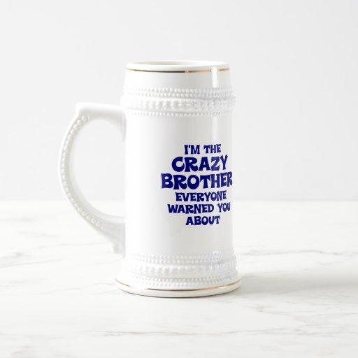 Verrücktes Bruder-Geschenk Tasse