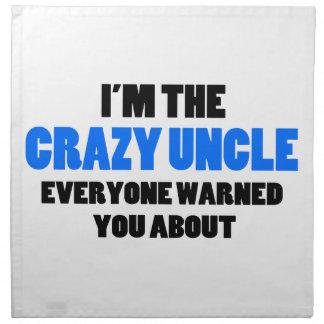 Verrücktes Onkel You Were Warned About Stoffserviette