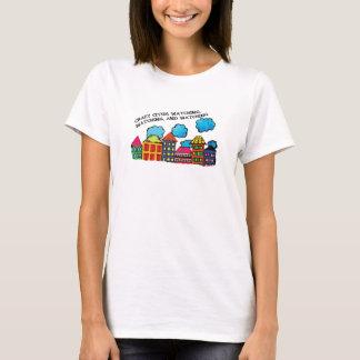 Verrücktes Stadtaufpassen T-Shirt