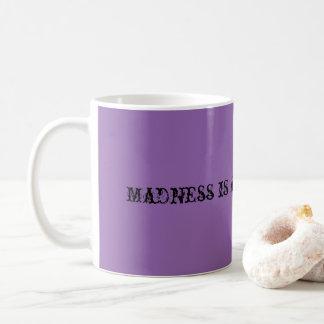 Verrücktheit ist ein Staat der Sinneskaffee-Tasse Kaffeetasse