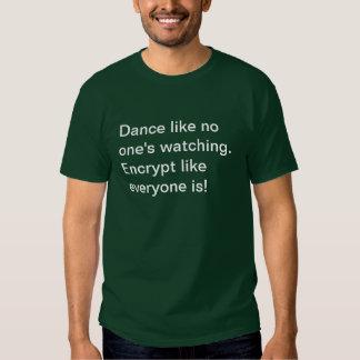 Verschlüsseln Sie wie aufpassenden jeder! T-Shirts