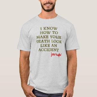 Versehentlicher Todeslustiger T - Shirt