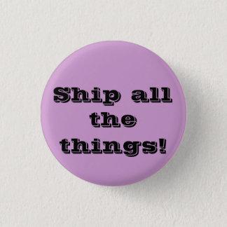 Versenden Sie alle Sachen! Lustiger fangirl Knopf Runder Button 2,5 Cm