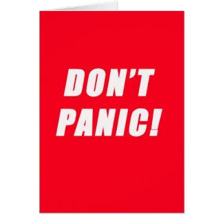 versetzen Sie nicht in Panik Karte