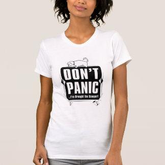 Versetzen Sie nicht in Panik! Verfolgen Sie das T-Shirt