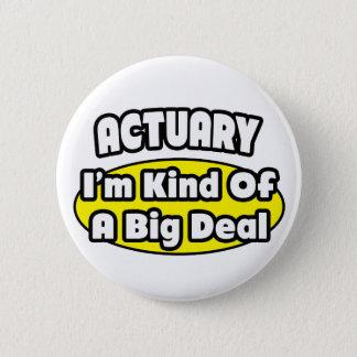 Versicherungsmathematiker = Art einer großen Sache Runder Button 5,1 Cm