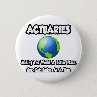 Versicherungsmathematiker…, die die Welt einen Runder Button 5,1 Cm