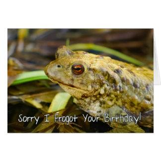 Verspätete Geburtstags-Karte, trauriges I Frogot Karte