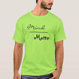 Verstand über Angelegenheits-Turnhallen-Fitness T-Shirt
