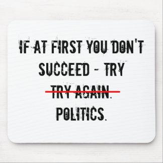 Versuch-Politik Mousepad
