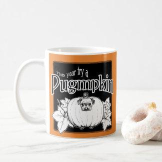 Versuchen Sie ein Pugmpkin! Tasse