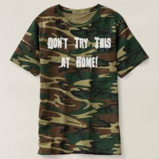 Versuchen Sie nicht dieses zu Hause T-shirt